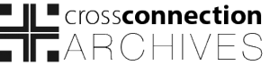 Cross Connection Network Archives